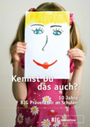 10 Jahre BIG Prävention - Jubiläumsbroschüre